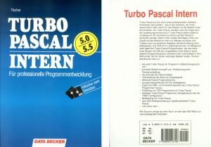 """""""Turbo Pascal Intern"""", deutsche Ausgabe, half vielen Entwicklern, Turbo Pascal richtig auszureizen"""