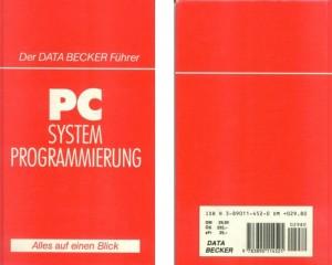 """Kompaktes Nachschlagewerk für den PC-Programmier: """"Der Data Becker Füher - PC Systemprogrammierung"""", deutsche Ausgabe"""