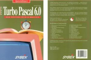 """""""Turbo Pascal - Der Einstieg in 20 Schritten"""", deutsche Ausgabe, lieferte schnelle Ergebnisse für Prorgrammier-Einsteiger"""