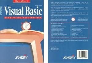 """""""Visual Basic - Der Einstieg in 20 Schritten"""", deutsche Ausgabe, zeigte, wie schnell es geht, mit Visual Basic einfache Anwendungen zu entwickeln"""
